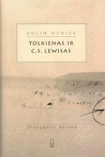 Tolkienas ir C.S. Lewis: Draugystės dovana