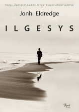 "John Eldredge ""Ilgesys"""