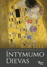 "Rob Bell ""Intymumo Dievas"""
