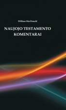 "William MacDonald ""Naujojo Testamento komentarai"" I dalis"