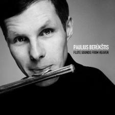 """Paulius Berūkštis """"Flute sounds from Heaven"""""""