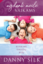 Ugdanti meilė vaikams