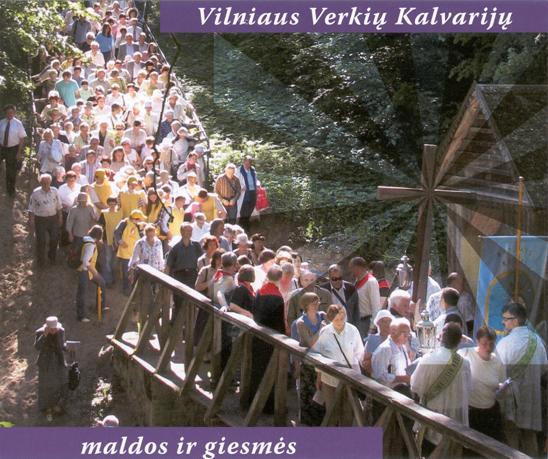 Vilniaus Verkių kalvarijų maldos ir giesmės