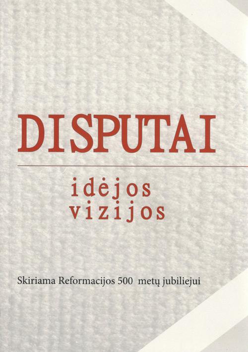 Disputai: idėjos, vizijos