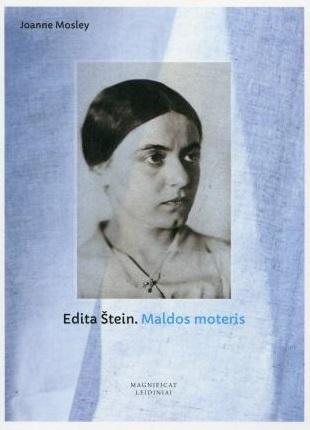 Edita Štein. Maldos moteris